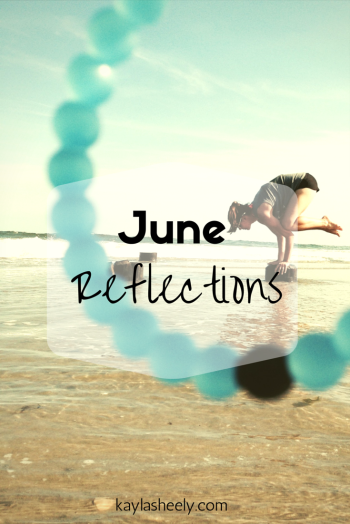 June Reflections