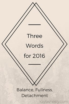 Three Words for 2016