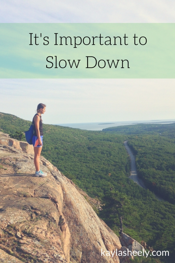 important to slow down